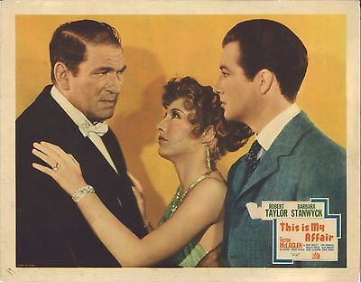 THIS IS MY AFFAIR (1937) Barbara Stanwyck, Robert Taylor & Victor McLaglen Orig.