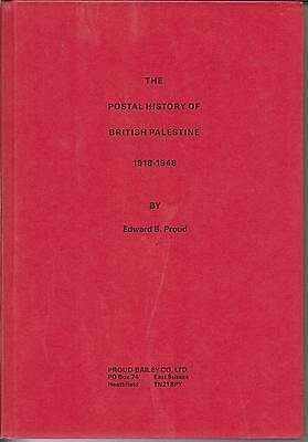 The Postal History Of British Palestine 1918-1948 By E.b.proud