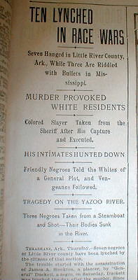1899 newspaper 10 NEGROES LYNCHED Little River ARKANSAS  Silver City MISSISSIPPI
