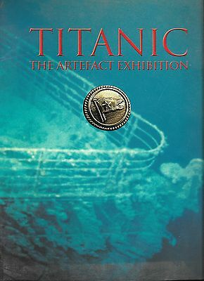 Titanic -The Artefect Exhibition Colour Catalogue from the Exhibition White Star