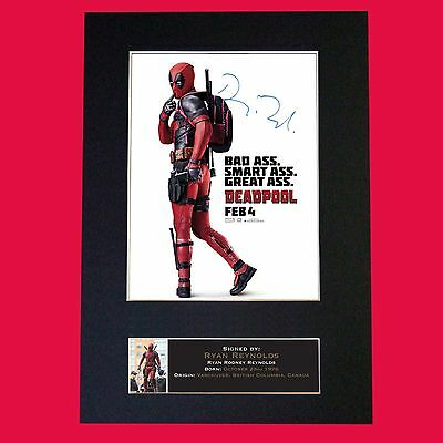 DEADPOOL Ryan Reynolds Signed Autograph Mounted Photo Reproduction Print A4 #612