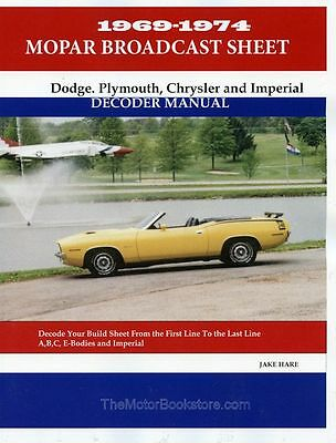 Mopar Broadcast Sheet: Dodge, Plymouth, Chrysler and Imperial Decoder Manual 196