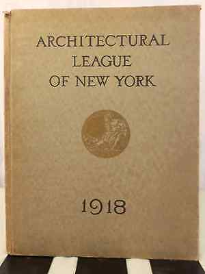 1918 Year Book of the Architectural League of New York - Vintage Hardcover(639)