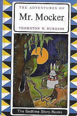 The Adventures Of Mister Mocker. Excellent Condition. T.W.Burgess.1964.