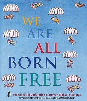 We are All Born Free amnesty international