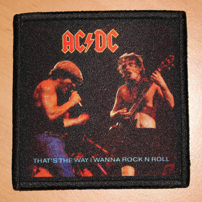 """AC/DC """"THAT'S THE WAY I WANNA ROCK'N'ROLL"""" silk screen PATCH"""