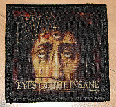 "SLAYER ""EYES OF THE INSANE"" silk screen PATCH"