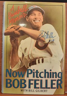 Autographed Hand Signed Book Bob Feller Now Pitching