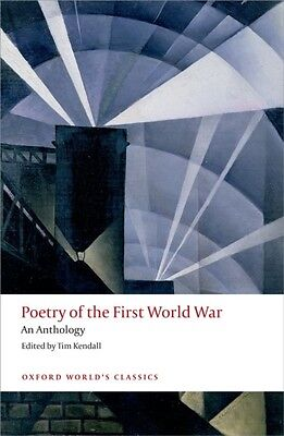 Poetry of the First World War An Anthology (Oxford World's Classics) (Paperback)