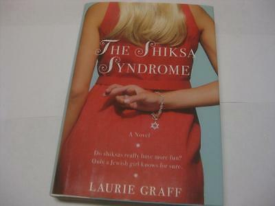 The Shiksa Syndrome: A Novel by Laurie Graff
