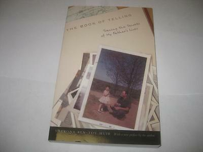 The Book of Telling: Tracing the Secrets of My Father's Lives by Sharona Ben-Tov
