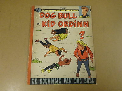 Strip 1° Druk / De Avonturen Van Chick Bill N° 2 -Dog Bull En Kid Ordinn