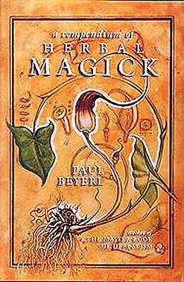 Book A COMPENDIUM OF HERBAL MAGICK by Paul Beyerl