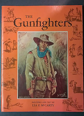 The Gunfighters 1959 - Paintings & Text by Lea F. McCarty