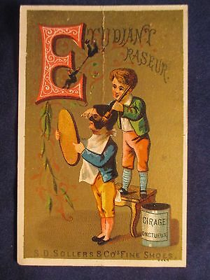 VICTORIAN TRADE CARD S.D. SOLLERS & Co FINE SHOES PHILADELPHIA STUDENT SHAVE