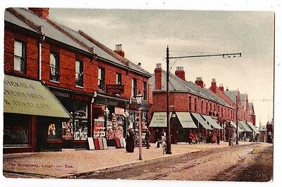 Early Postcard,Essex,Leigh On Sea, The Broadway, Row Of Old Shops, Nice Card,
