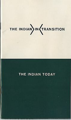 Old 1964 Booklet The Indian in Transition The Indian Today Canada
