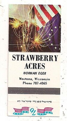 Strawberry Acres Norman Eger Wautoma WI Waushara County Matchcover 110416