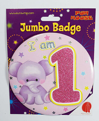 I am 1 Birthday Badge Age Jumbo Large Girls Party Decoration 1st Accessory
