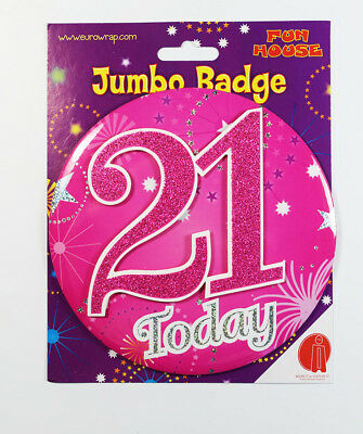 21 Today Birthday Badge Age Jumbo Large Girls Party Decoration 21st Accessory
