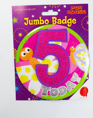 5 Today Birthday Badge Age Jumbo Large Girls Party Decoration 5th Accessory