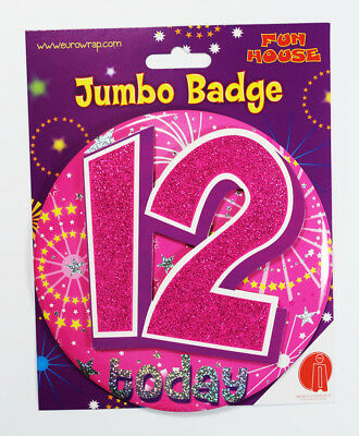 12 Today Birthday Badge Age Jumbo Large Girls Party Decoration 12th Accessory