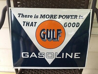 GULF~There Is More Power In That Good Gulf Gasoline~Porcelain Enamel Sign