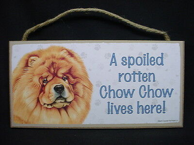 CHOW CHOW A Spoiled Rotten RED DOG PICTURE ART wood SIGN 5 x 10 PLAQUE puppy K9