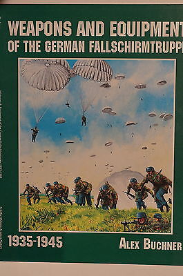 WW2 Weapons & Equipment Of The German Fallschirmtruppe 1935-1945 Reference Book