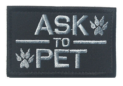 ASK TO PET SERVICE DOG/WORKING DOG  TACTICAL MORALE SWAT  PATCH Sh +  595