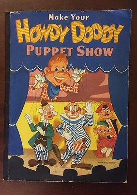 Make Your Howdy Doody Puppet Show 1952 Almost Complete