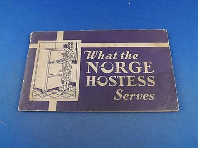 What The Norge Hostess Serves Recipes Booklet Electric Refrigerator Advertising