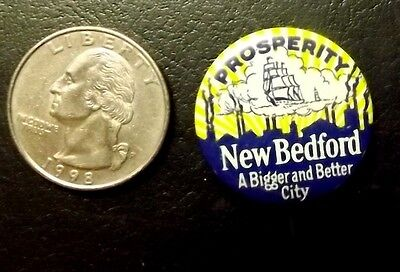 1930-40s NEW BEDFORD MASSACHUSETTS PINBACK BUTTON PIN OLD SHIP ADVERTISING