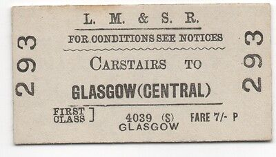 LMSR 1st class single ticket from Carstairs to Glasgow Central