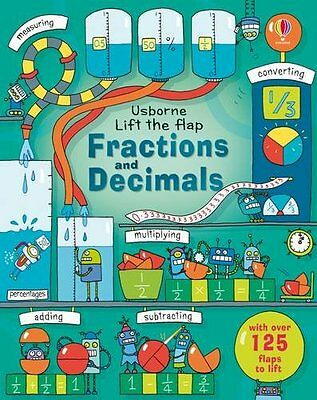 Lift-the-flap Fractions and Decimals New Board book  Dickins Rosie