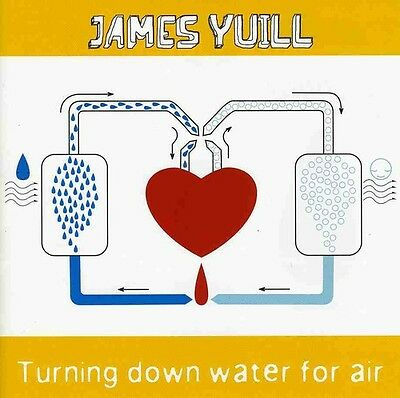James Yuill - Turning Down Water for Air [New CD]