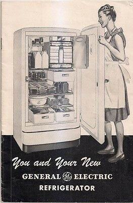 1947 General Electric You and Your New Refrigerator Pamphlet