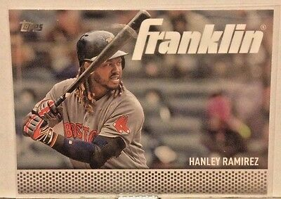 2016 Topps Franklin Sub Set #Tf-17 Hanley Ramirez Red Sox     Wm7
