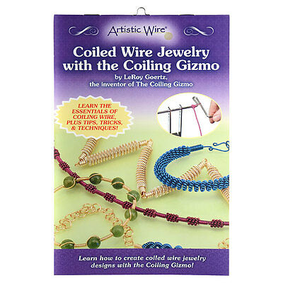 Artistic Wire, Coiled Wire Jewelry with the Coiling Gizmo by LeRoy Goertz