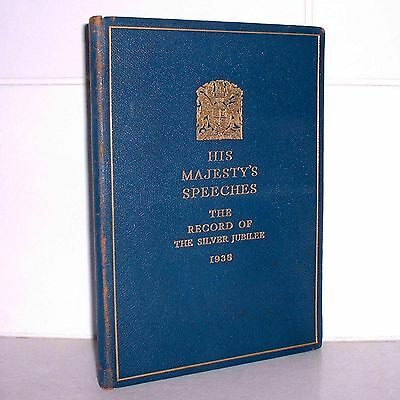 HIS MAJESTY'S SPEECHES King George V 1935 SILVER JUBILEE Limited Edition HB BOOK