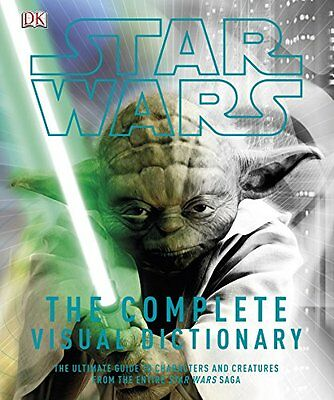 Star Wars Complete Visual Dictionary New Hardcover Book DK