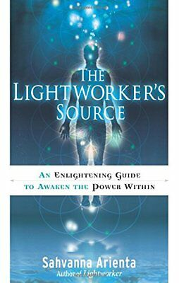 Lightworker's Source: An Enlightening Guide to Awaken the Power Within-Sahvanna