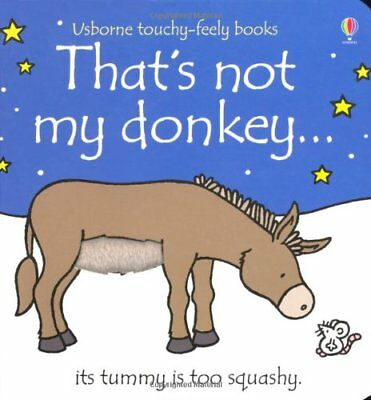 That's Not My Donkey...-Fiona Watt