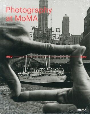 Photography at MoMA: 1960 to Now - Volume II (Hardcover), Quentin Bajac, Roxana.
