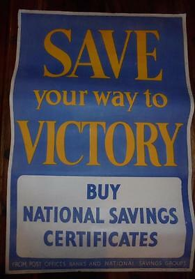 """Original Wwii """"save Your Way To Victory"""" National Savings Certificates Poster"""
