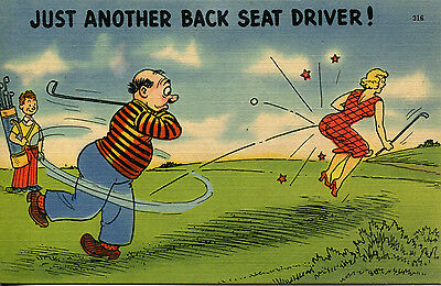 Golf  Just Another Back Seat Driver  linen post card used 1943