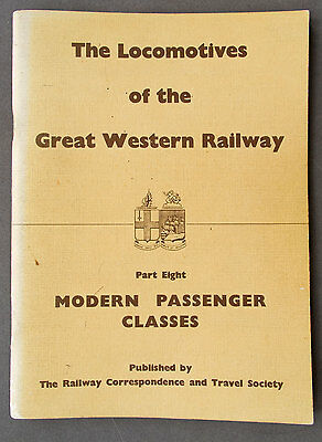 The Locomotives of the Great Western Railway Part 8 Modern Passenger Classes