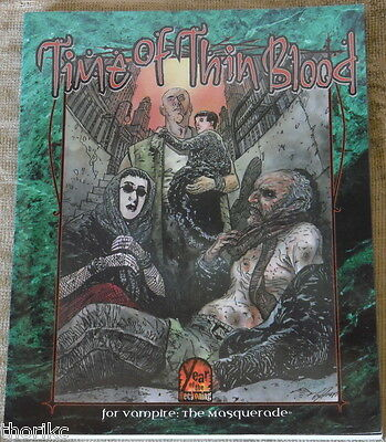 Time Of Thin Blood - Vampire The Masquerade - White Wolf