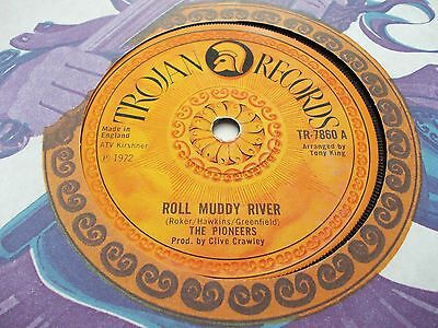 The Pioneers - Roll Muddy River 7' 1972 Trojan Excellent+ Listen