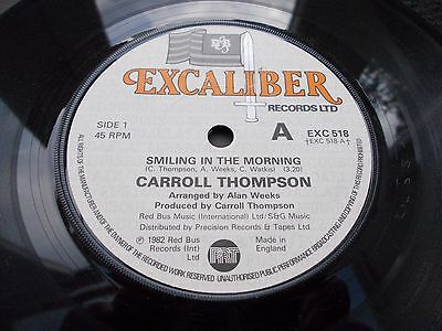 Carroll Thompson - Smiling In The Mornng 7' 1982 Excaliber Vg Listen